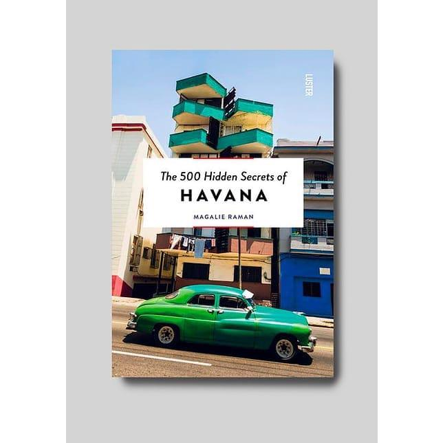 New Mags The 500 Hidden Secrets Of Havana Fashion Book